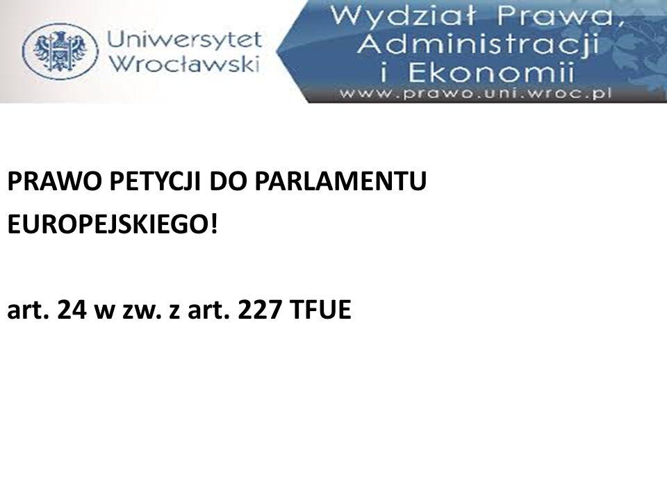 PRAWO PETYCJI DO PARLAMENTU EUROPEJSKIEGO. art. 24 w zw. z art