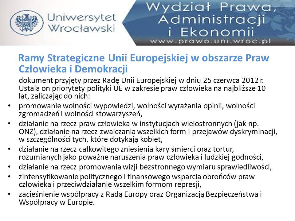 Ramy Strategiczne Unii Europejskiej w obszarze Praw Człowieka i Demokracji
