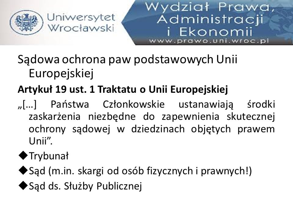 Sądowa ochrona paw podstawowych Unii Europejskiej