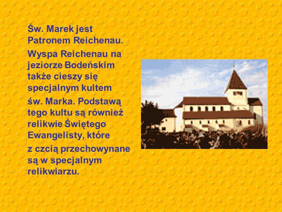 Św. Marek jest Patronem Reichenau.