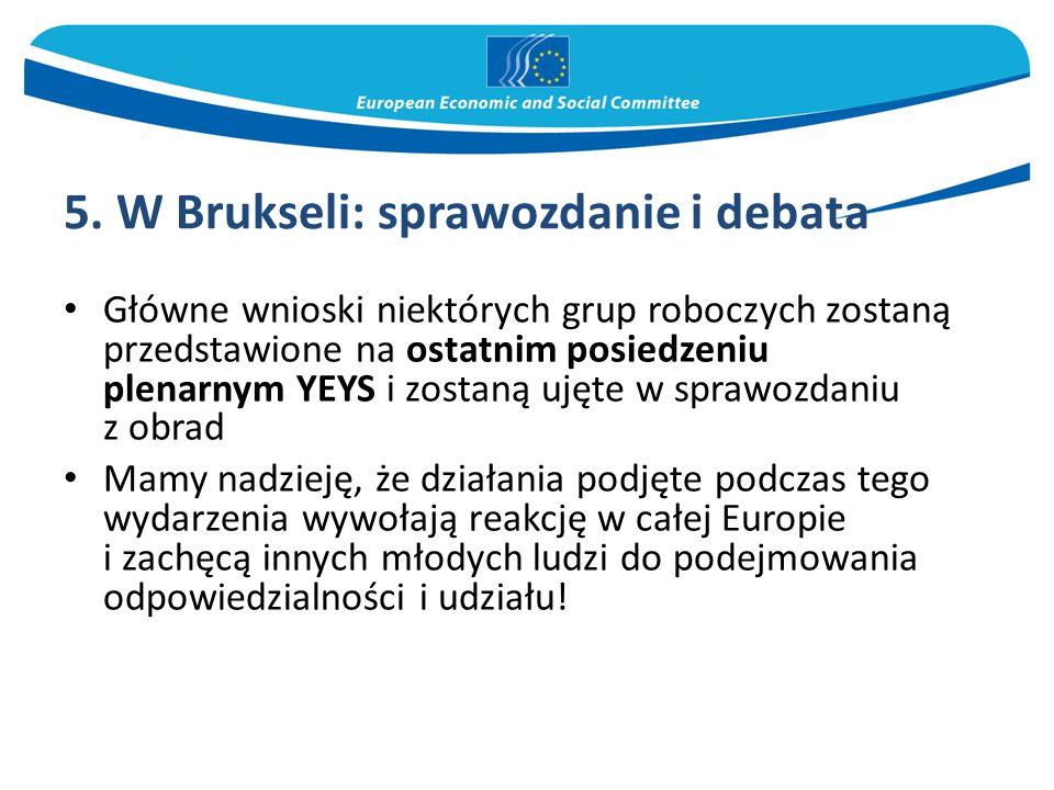 5. W Brukseli: sprawozdanie i debata