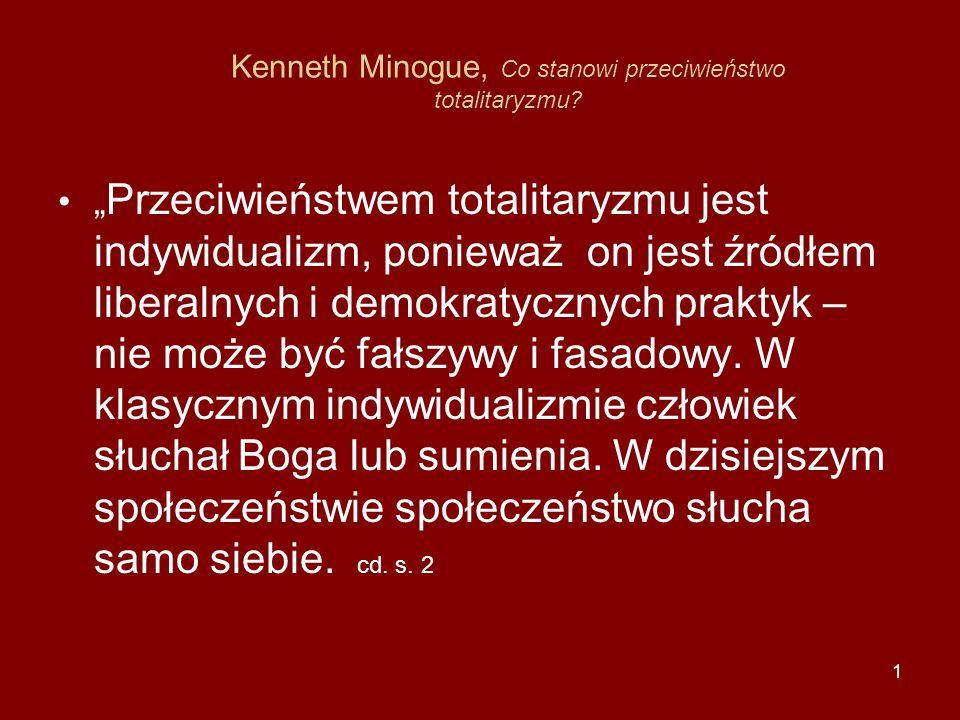Kenneth Minogue, Co stanowi przeciwieństwo totalitaryzmu