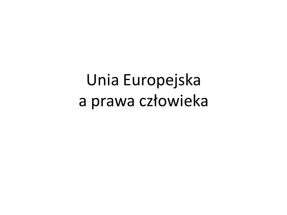 Unia Europejska a prawa człowieka