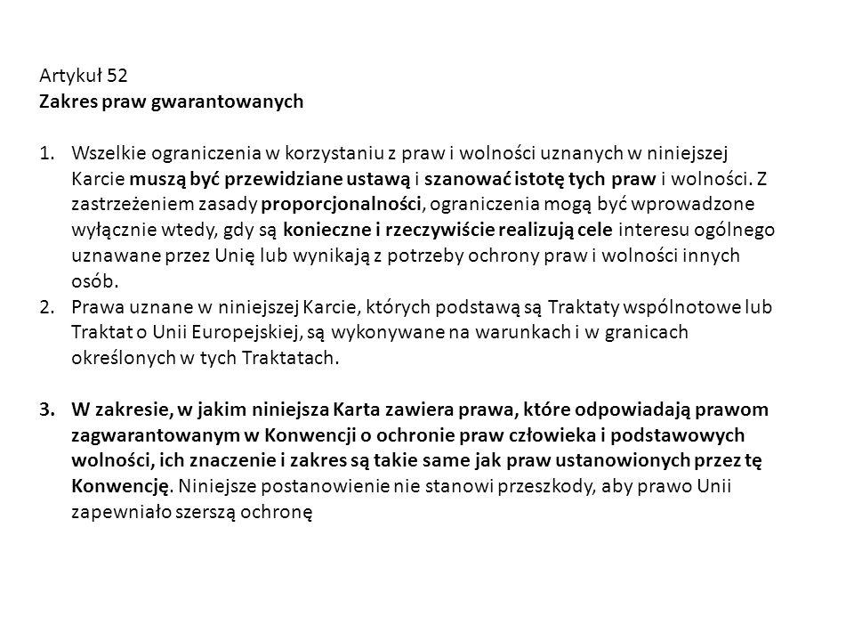 Artykuł 52 Zakres praw gwarantowanych.
