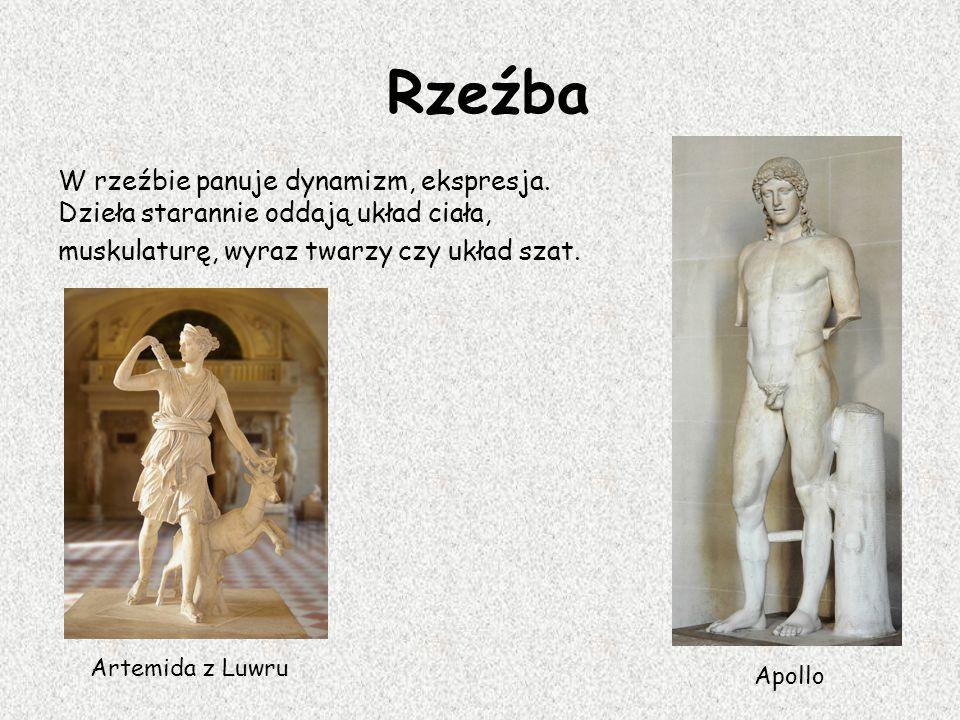 Rzeźba W rzeźbie panuje dynamizm, ekspresja. Dzieła starannie oddają układ ciała, muskulaturę, wyraz twarzy czy układ szat.