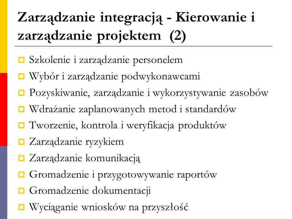 Zarządzanie integracją - Kierowanie i zarządzanie projektem (2)