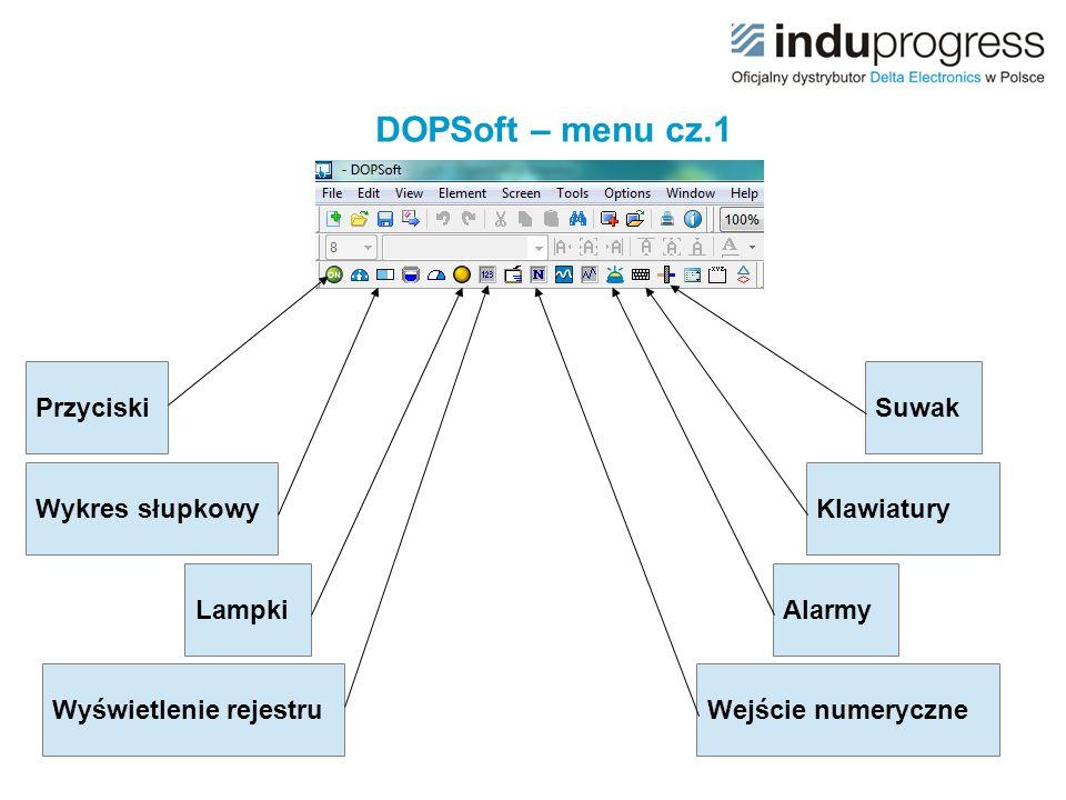 DOPSoft – menu cz.1 Przyciski Suwak Wykres słupkowy Klawiatury Lampki