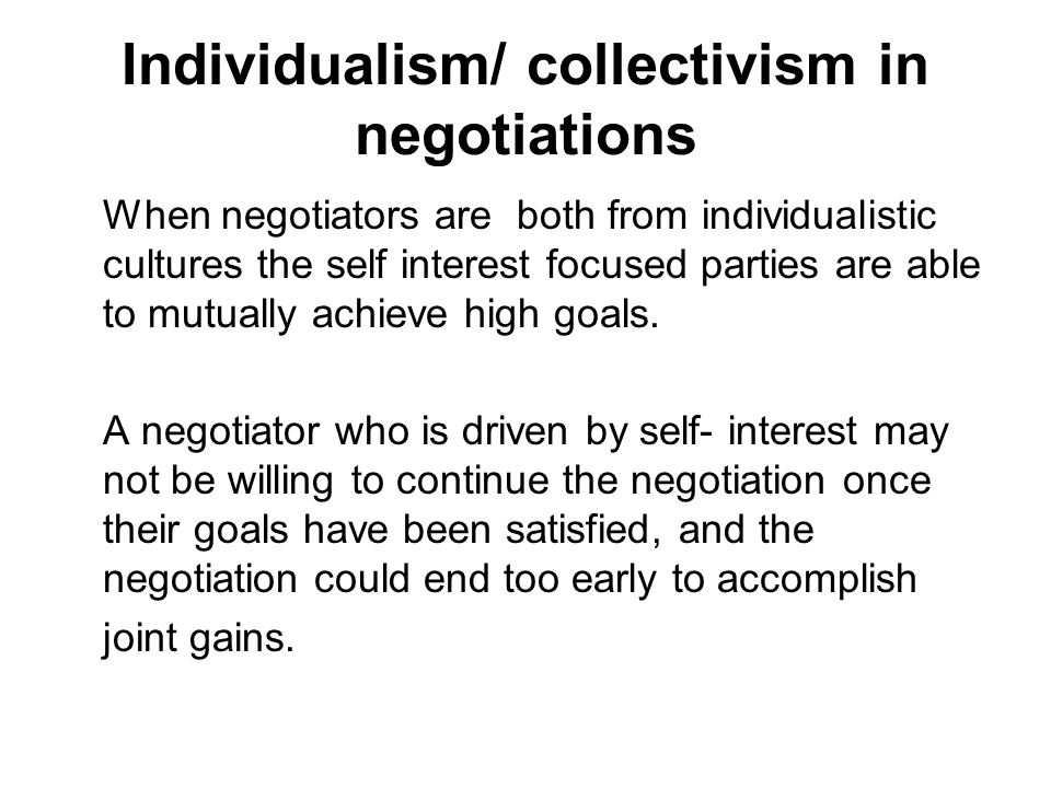 Individualism/ collectivism in negotiations