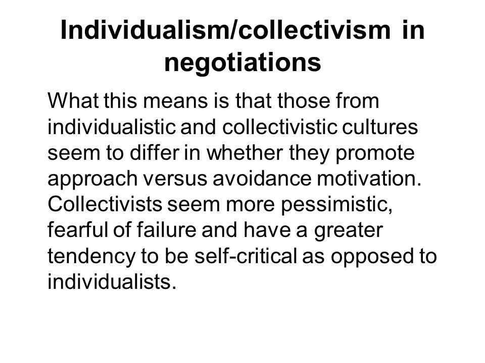 Individualism/collectivism in negotiations