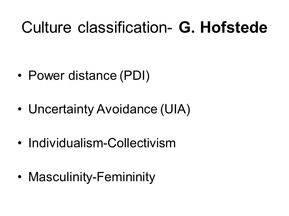 Culture classification- G. Hofstede