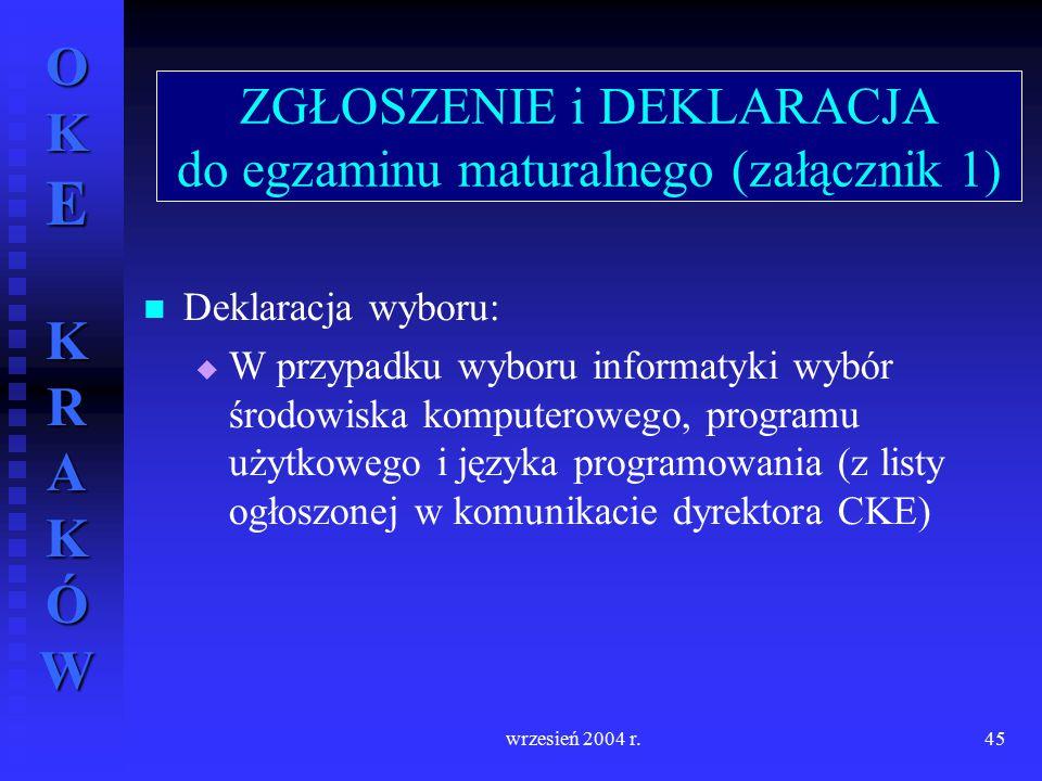 ZGŁOSZENIE i DEKLARACJA do egzaminu maturalnego (załącznik 1)