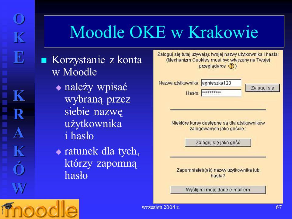 Moodle OKE w Krakowie Korzystanie z konta w Moodle