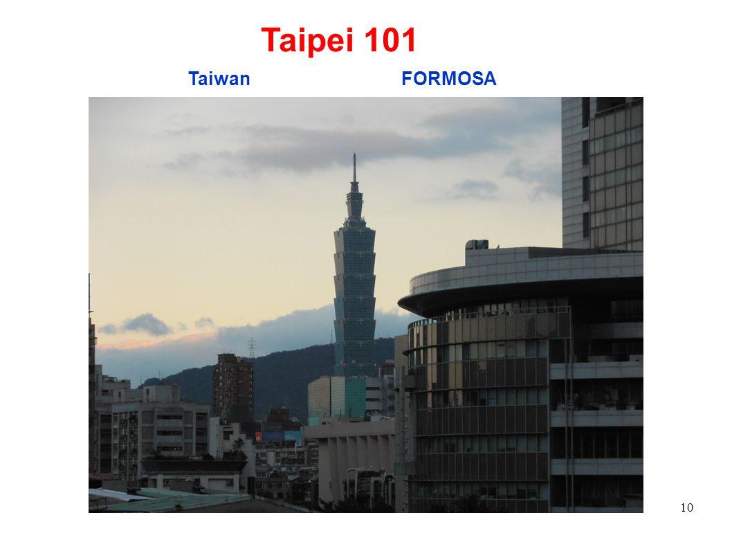 Taipei 101 Taiwan FORMOSA 10 10