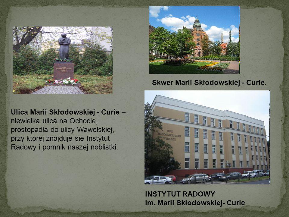 Skwer Marii Skłodowskiej - Curie.