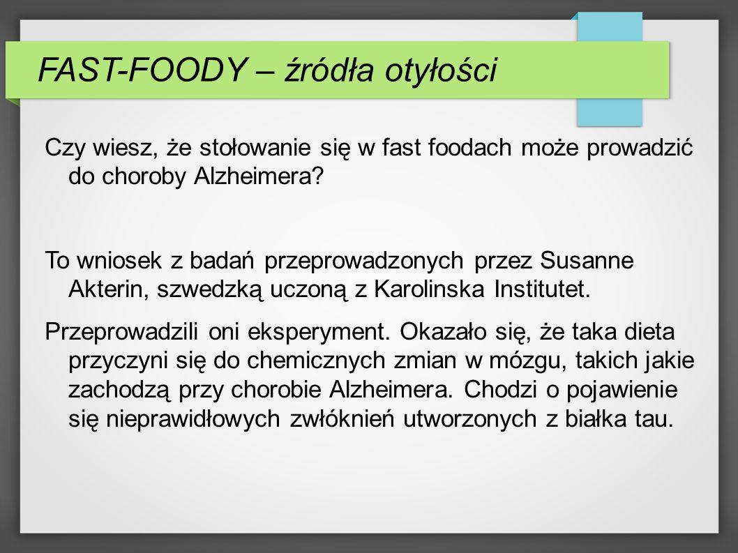 FAST-FOODY – źródła otyłości