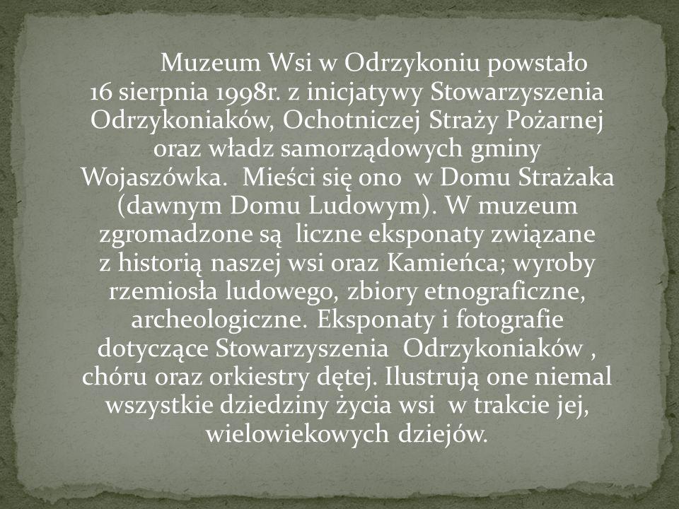 Muzeum Wsi w Odrzykoniu powstało 16 sierpnia 1998r