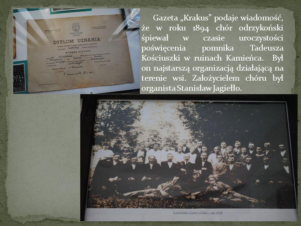 """Gazeta """"Krakus podaje wiadomość, że w roku 1894 chór odrzykoński śpiewał w czasie uroczystości poświęcenia pomnika Tadeusza Kościuszki w ruinach Kamieńca."""