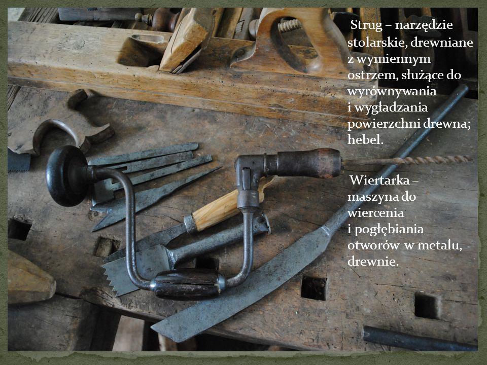 Strug – narzędzie stolarskie, drewniane z wymiennym ostrzem, służące do wyrównywania i wygładzania powierzchni drewna; hebel.