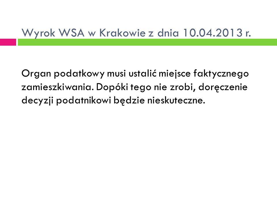 Wyrok WSA w Krakowie z dnia 10.04.2013 r.