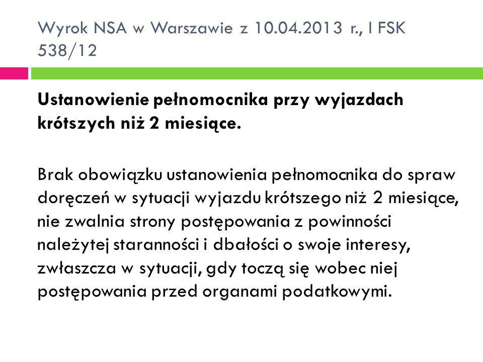 Wyrok NSA w Warszawie z 10.04.2013 r., I FSK 538/12