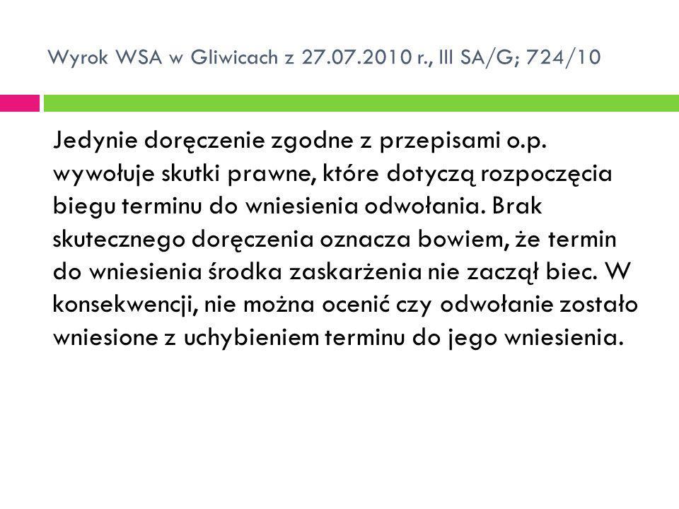 Wyrok WSA w Gliwicach z 27.07.2010 r., III SA/G; 724/10