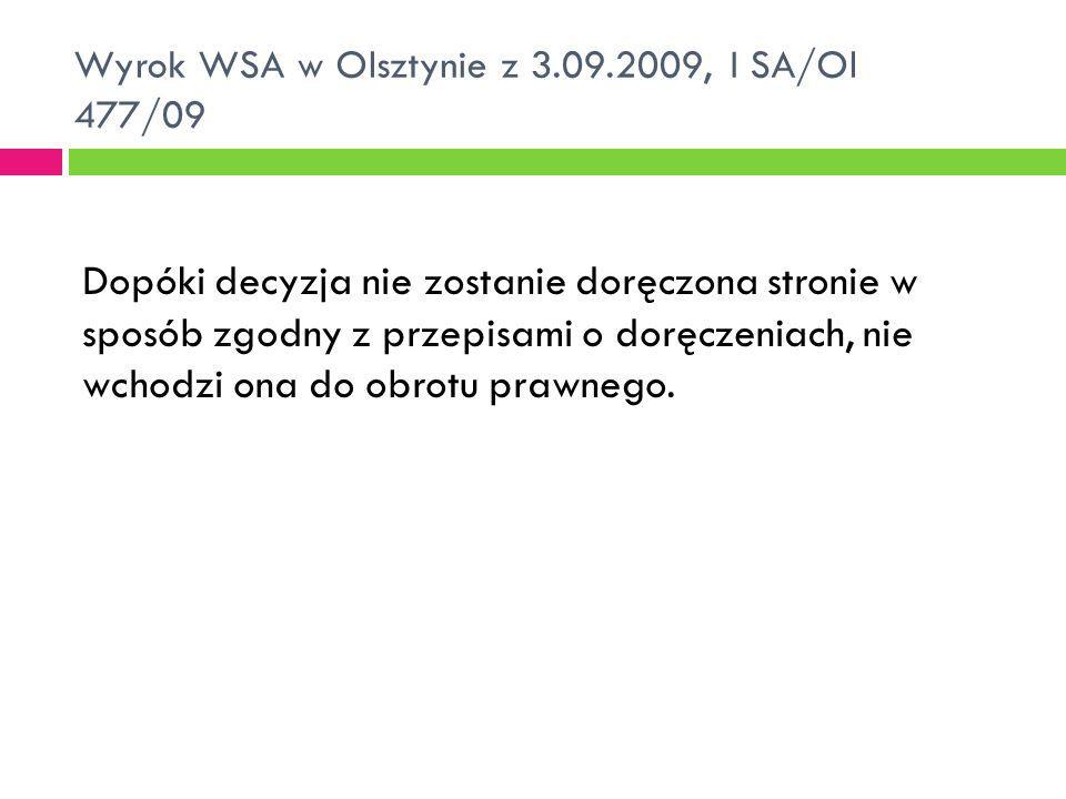 Wyrok WSA w Olsztynie z 3.09.2009, I SA/Ol 477/09