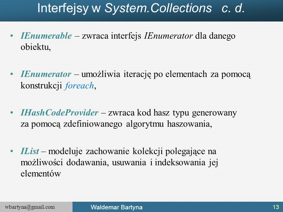 Interfejsy w System.Collections c. d.