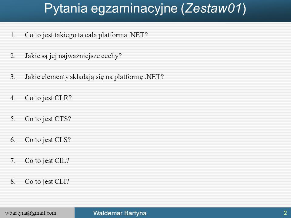 Pytania egzaminacyjne (Zestaw01)