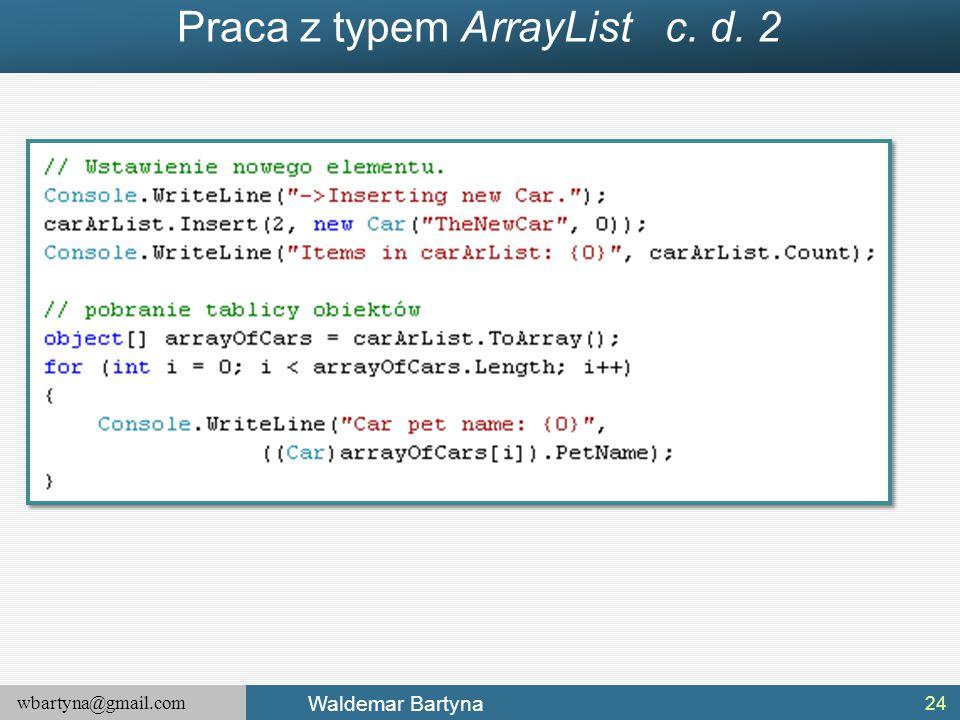 Praca z typem ArrayList c. d. 2