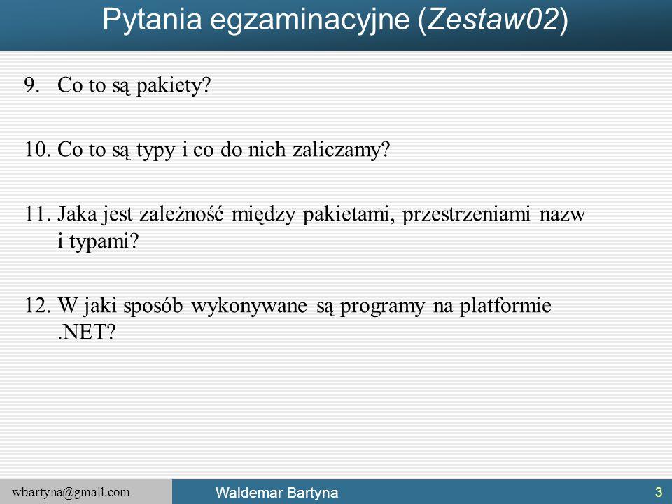 Pytania egzaminacyjne (Zestaw02)