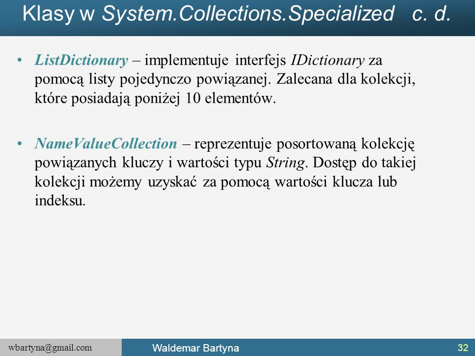 Klasy w System.Collections.Specialized c. d.