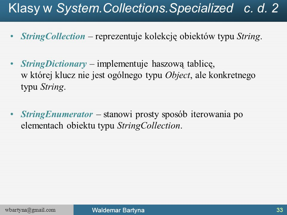Klasy w System.Collections.Specialized c. d. 2