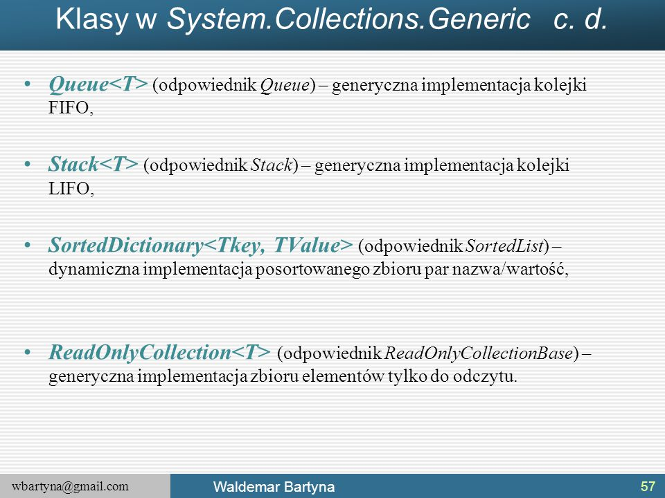 Klasy w System.Collections.Generic c. d.