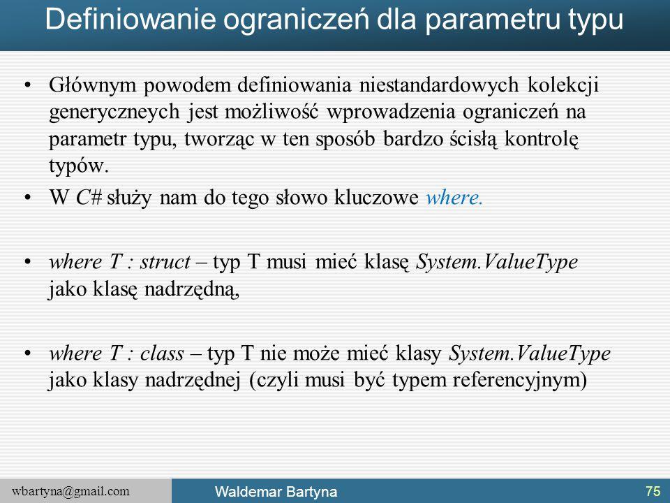 Definiowanie ograniczeń dla parametru typu