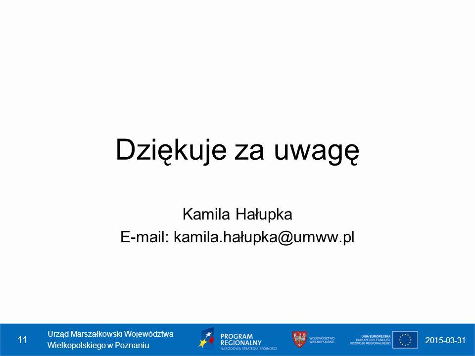 Kamila Hałupka E-mail: kamila.hałupka@umww.pl