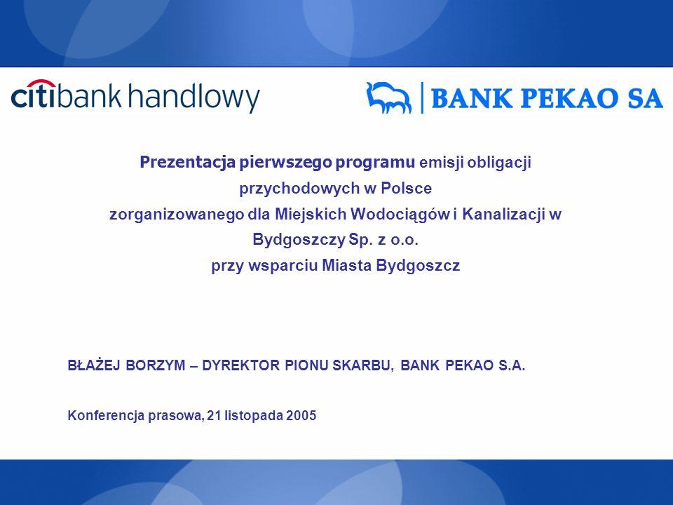 Prezentacja pierwszego programu emisji obligacji przychodowych w Polsce zorganizowanego dla Miejskich Wodociągów i Kanalizacji w Bydgoszczy Sp. z o.o. przy wsparciu Miasta Bydgoszcz
