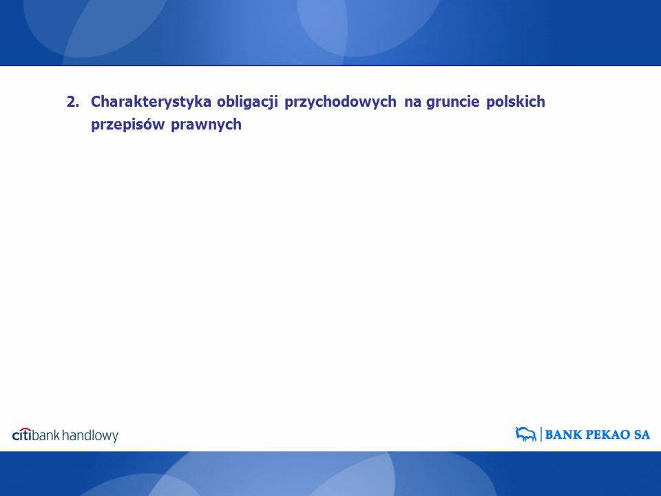 Charakterystyka obligacji przychodowych na gruncie polskich przepisów prawnych