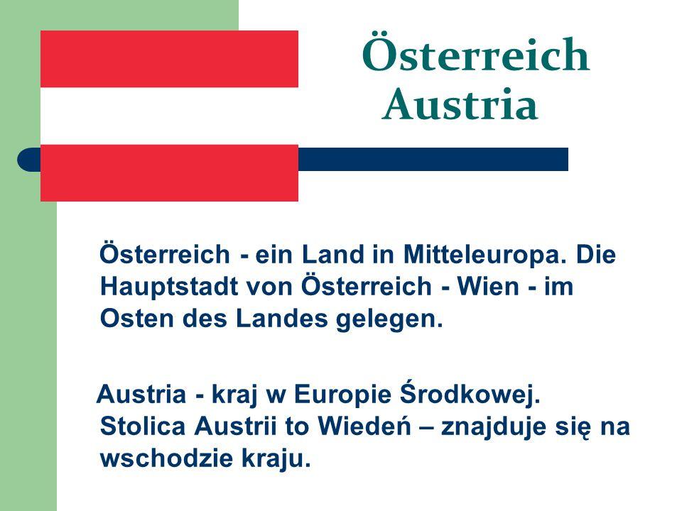 Österreich Austria Österreich - ein Land in Mitteleuropa. Die Hauptstadt von Österreich - Wien - im Osten des Landes gelegen.