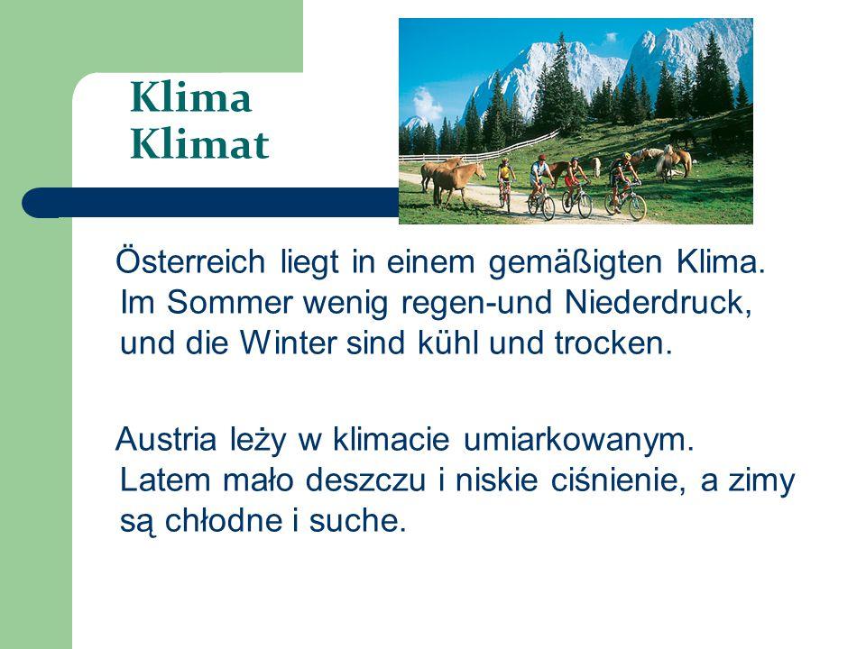Klima Klimat Österreich liegt in einem gemäßigten Klima. Im Sommer wenig regen-und Niederdruck, und die Winter sind kühl und trocken.
