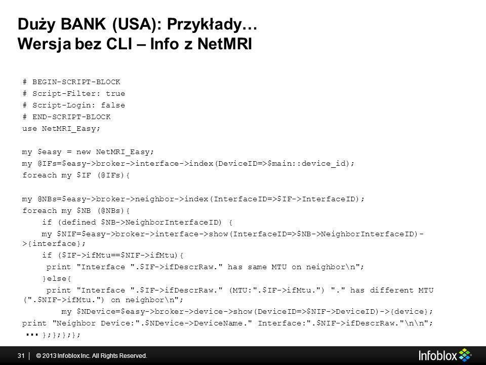 Duży BANK (USA): Przykłady… Wersja bez CLI – Info z NetMRI