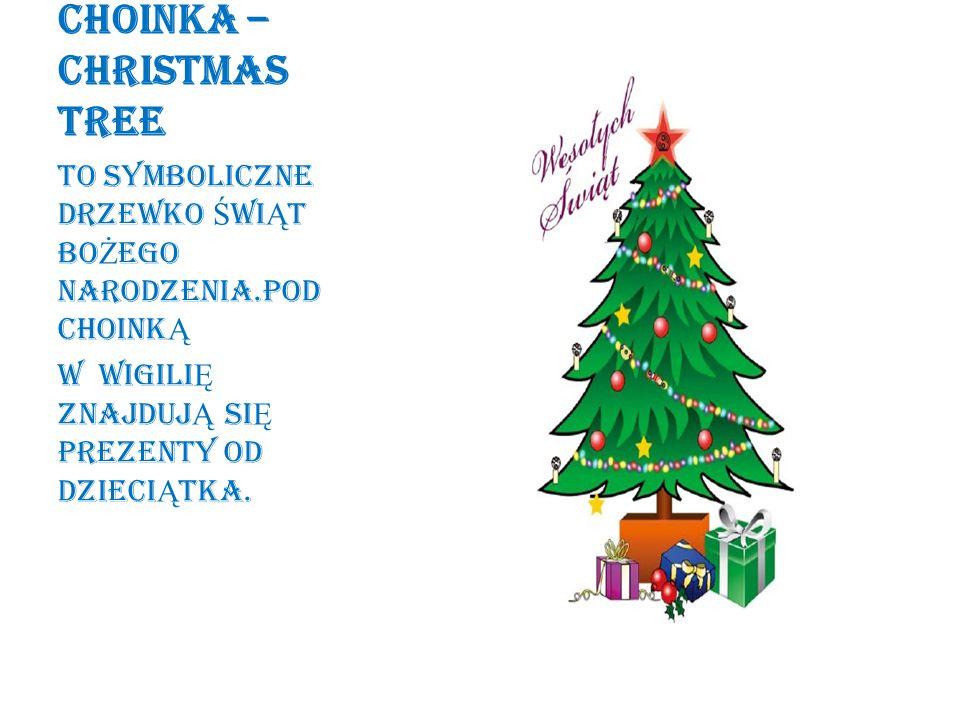 CHOINKA – CHRISTMAS TREE