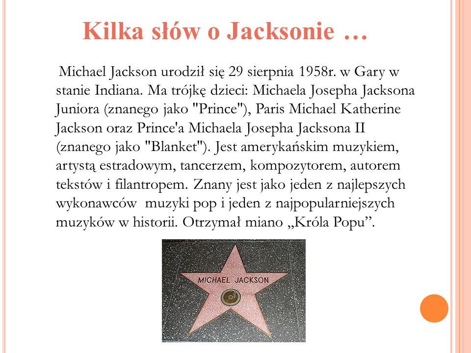 Kilka słów o Jacksonie …