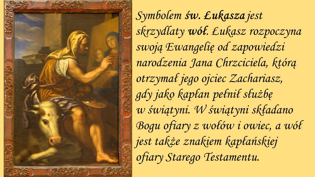 Symbolem św. Łukasza jest skrzydlaty wół