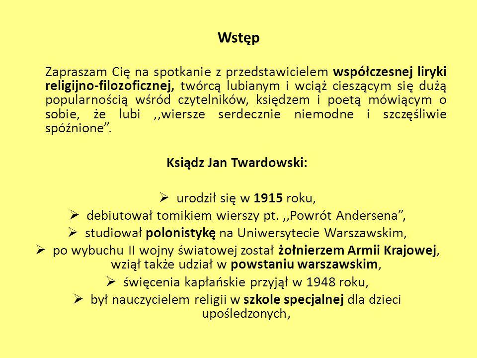 Ksiądz Jan Twardowski: