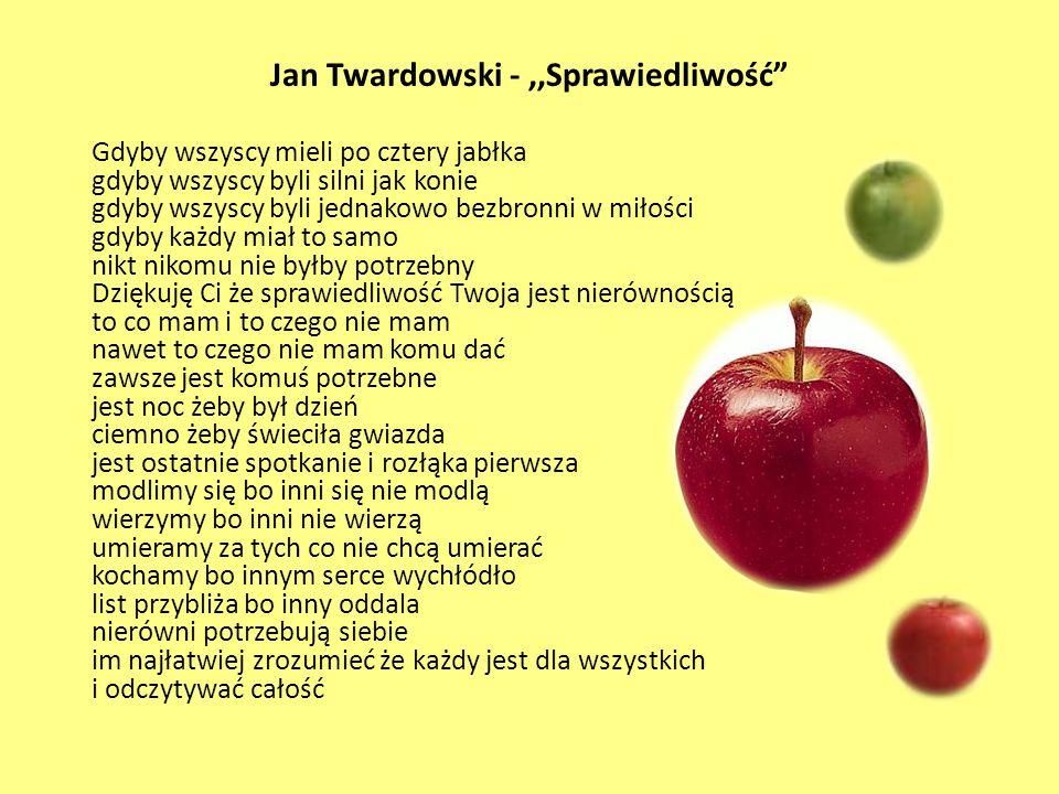 Jan Twardowski - ,,Sprawiedliwość