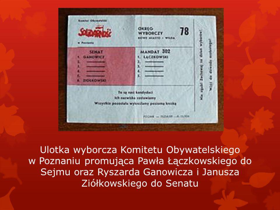 Ulotka wyborcza Komitetu Obywatelskiego w Poznaniu promująca Pawła Łączkowskiego do Sejmu oraz Ryszarda Ganowicza i Janusza Ziółkowskiego do Senatu
