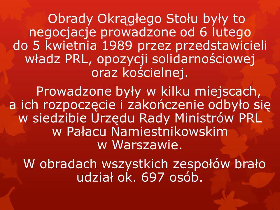 Obrady Okrągłego Stołu były to negocjacje prowadzone od 6 lutego do 5 kwietnia 1989 przez przedstawicieli władz PRL, opozycji solidarnościowej oraz kościelnej.