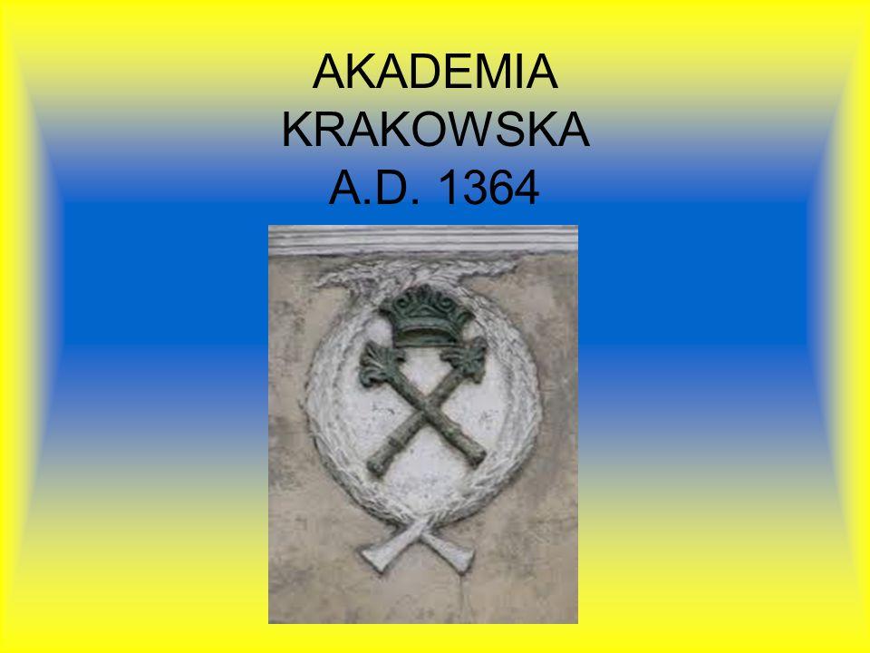 AKADEMIA KRAKOWSKA A.D. 1364