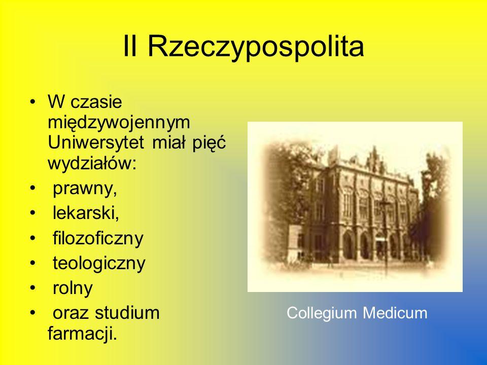 II Rzeczypospolita W czasie międzywojennym Uniwersytet miał pięć wydziałów: prawny, lekarski, filozoficzny.