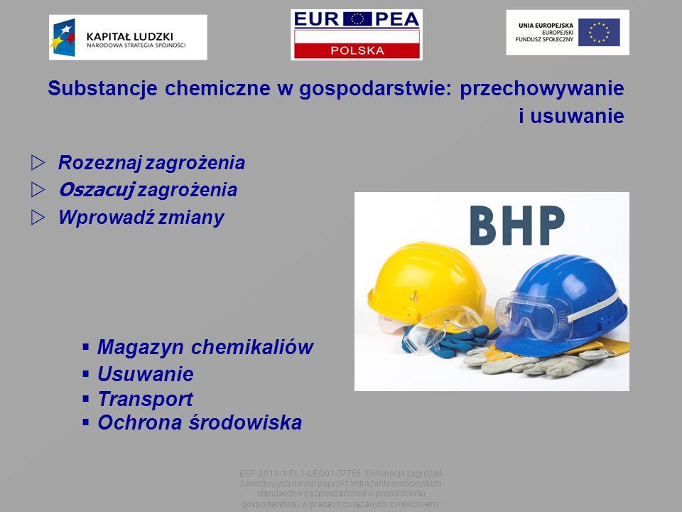 Substancje chemiczne w gospodarstwie: przechowywanie i usuwanie